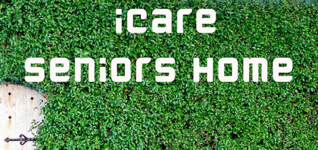iCare Seniors Home ศูนย์ดูแลผู้สูงอายุ บ้านพักคนชรา ศูนย์ดูแลผู้ป่วย พระราม9 รามคำแหง